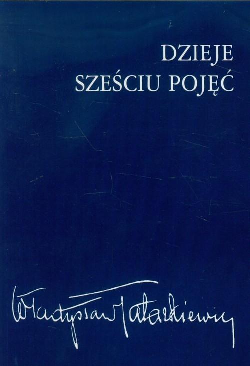 okładka Dzieje sześciu pojęć, Książka | Tatarkiewicz Władysław