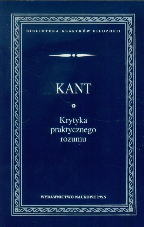 okładka Krytyka praktycznego rozumu, Książka | Kant Immanuel