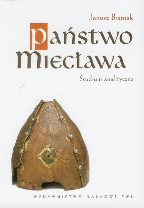 okładka Państwo Miecława Studium analityczne, Książka | Bieniak Janusz