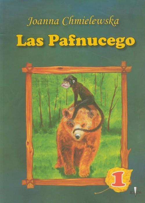 okładka Las Pafnucego część 1, Książka | Chmielewska Joanna