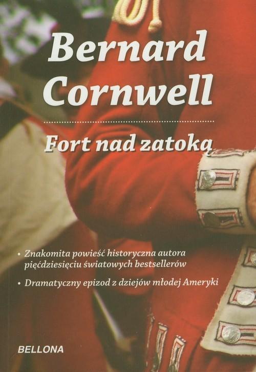 okładka Fort nad zatoką, Książka | Bernard Cornwell