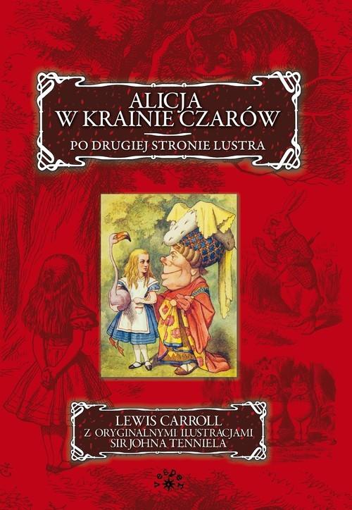 okładka Alicja w krainie czarów Po drugiej stronie lustra, Książka   Carroll Lewis