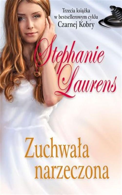 okładka Zuchwała narzeczona, Książka   Laurens Stephanie