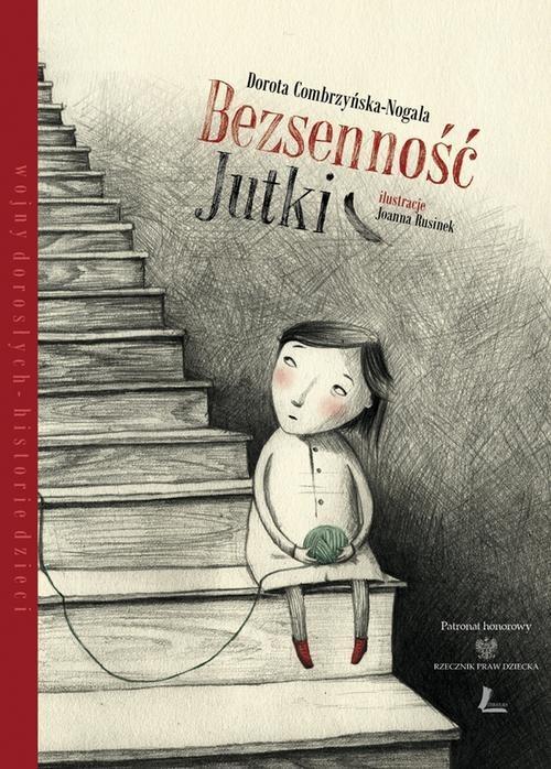 okładka Bezsenność Jutki, Książka | Dorota Combrzyńska-Nogala