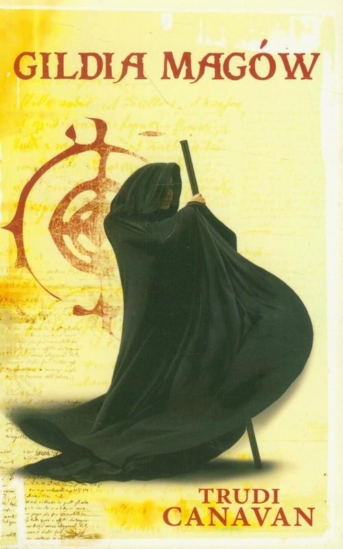 okładka Gildia magów Tom 1, Książka | Canavan Trudi
