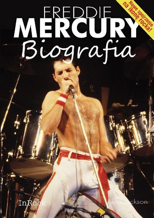 okładka Freddie Mercury Biografia, Książka | Jackson Laura