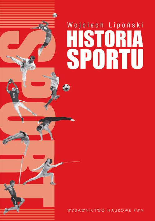 okładka Historia sportu Na tle rozwoju kultury fizycznej., Książka | Wojciech Lipoński