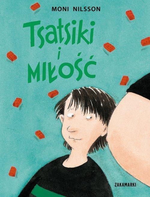 okładka Tsatsiki i miłość, Książka | Nilsson Moni