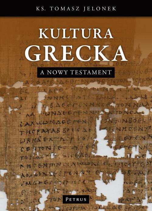 okładka Kultura Grecka a Nowy Testament, Książka | Jelonek Tomasz