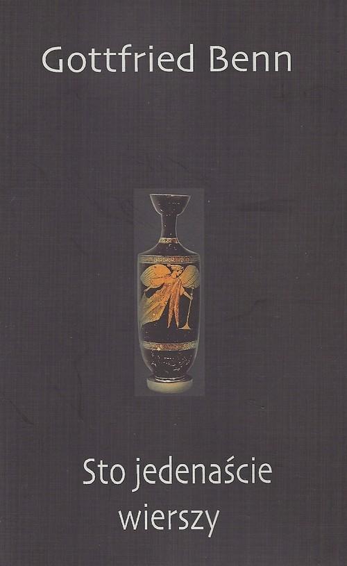 okładka Sto jedenaście wierszy, Książka | Benn Gottfried