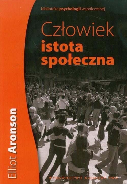 okładka Człowiek istota społeczna, Książka | Elliot Aronson