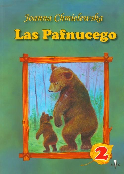 okładka Las Pafnucego część 2, Książka | Chmielewska Joanna