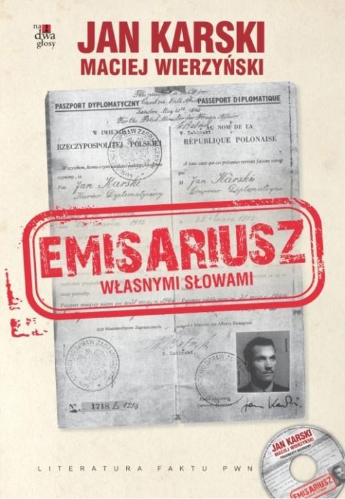 okładka Emisariusz Własnymi słowami z płytą CD, Książka | Jan Karski, Maciej Wierzyński