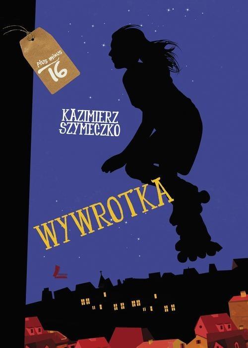 okładka Wywrotka, Książka | Kazimierz Szymeczko