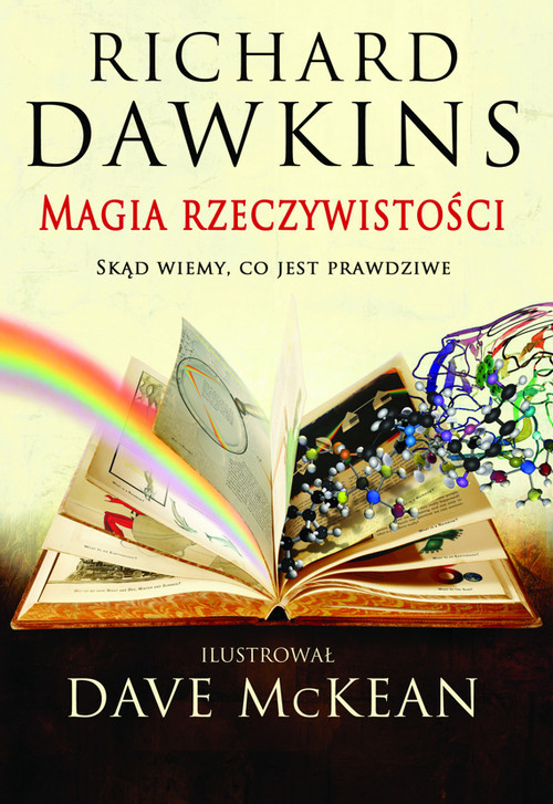 okładka Magia rzeczywistości Skąd wiemy, co jest prawdziwe?, Książka | Richard  Dawkins, Dave McKean