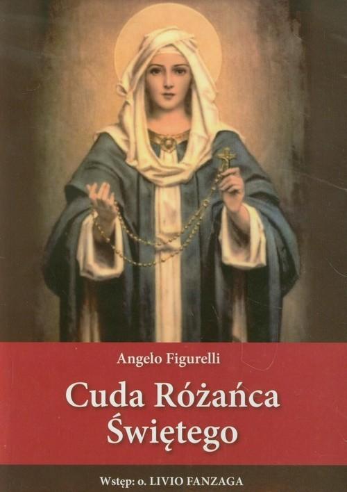 okładka Cuda Różańca Świętego, Książka   Figurelli Angelo