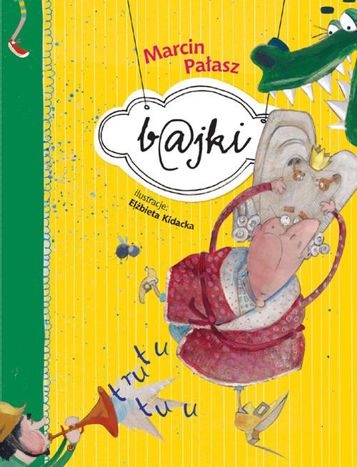 okładka B@jki, Książka | Pałasz Marcin