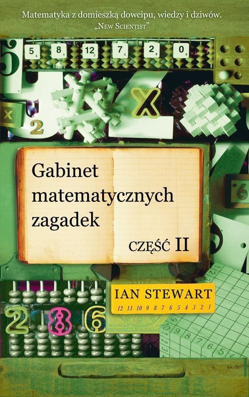 okładka Gabinet matematycznych zagadek część 2książka |  | Ian Stewart