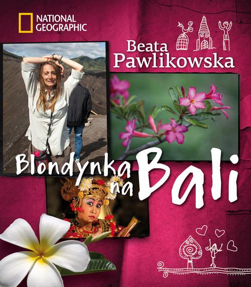 okładka Blondynka na Bali, Książka | Pawlikowska Beata