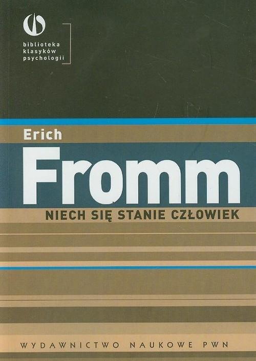 okładka Niech się stanie człowiek, Książka | Erich Fromm