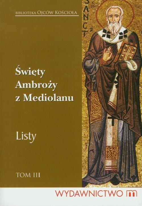 okładka Listy Tom III, Książka | Ambroży z Mediolanu Święty