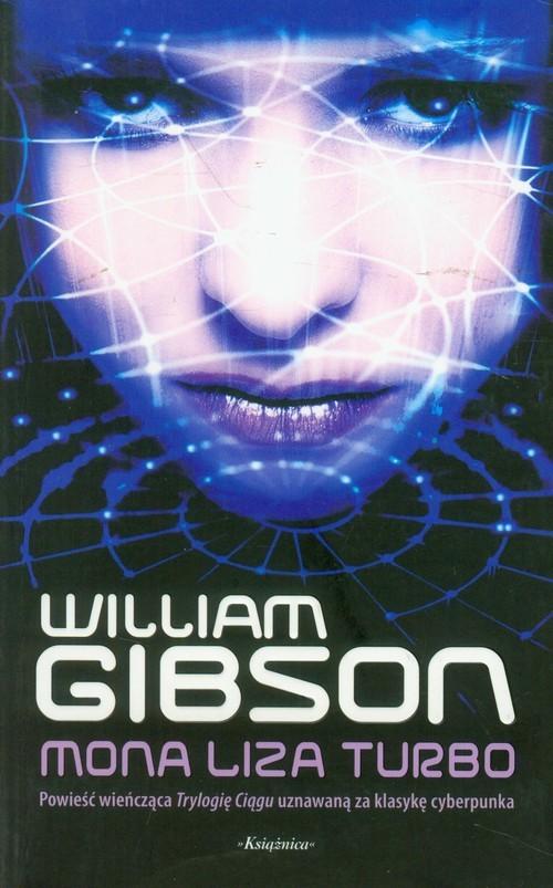 okładka Mona Liza Turbo, Książka | Gibson William