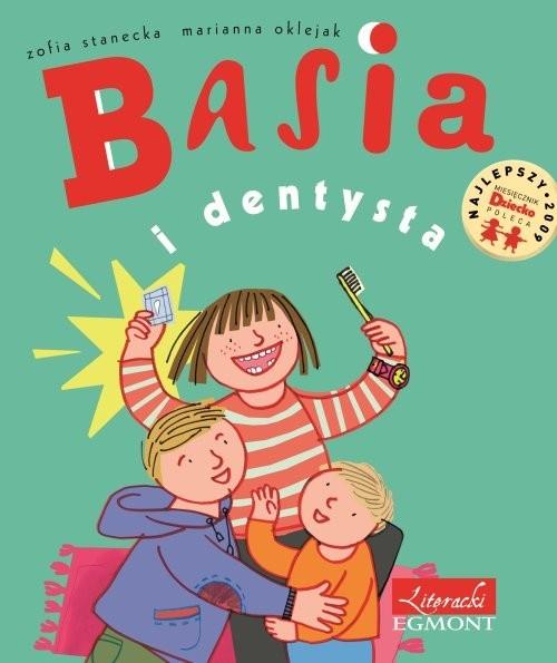 okładka Basia i dentysta, Książka | Stanecka Zofia