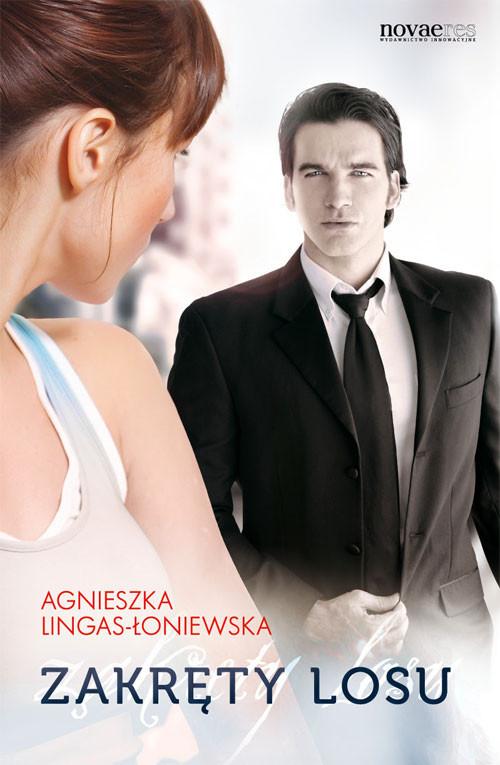 okładka Zakręty losu Tom 1książka      Agnieszka Lingas-Łoniewska