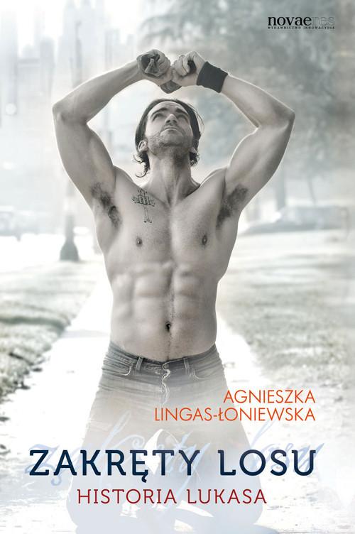 okładka Zakręty losu Tom 3 Historia Lukasa, Książka   Agnieszka Lingas-Łoniewska