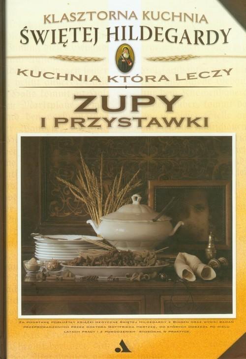 okładka Zupy i przystawki Kuchnia która leczy, Książka   Yvette E. Salomon