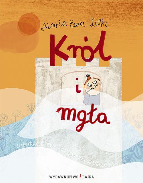okładka Król i mgła, Książka | Maria Ewa Letki