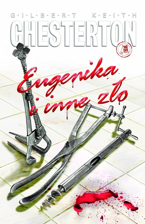 okładka Eugenika i inne złoksiążka |  | Gilbert Keith  Chesterton