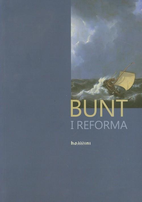 okładka Bunt i reforma, Książka  