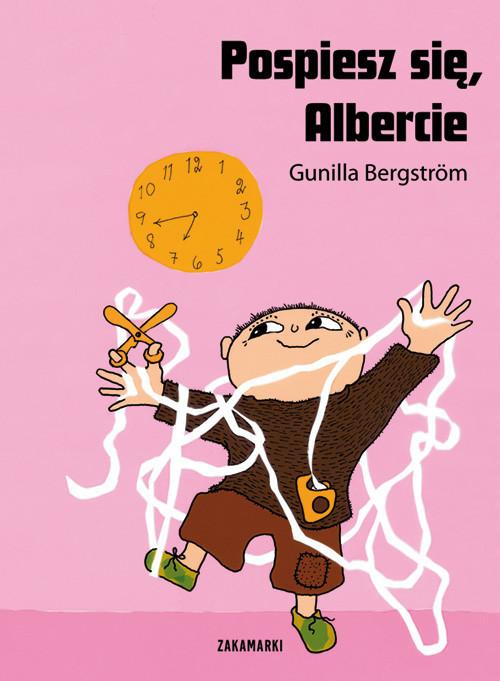 okładka Pospiesz się Albercieksiążka |  | Bergstrom Gunilla
