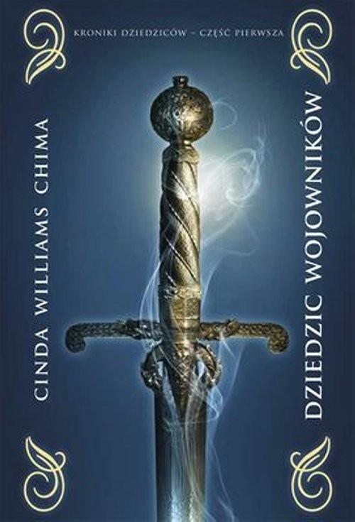 okładka Dziedzic wojowników Kroniki Dziedziców Tom 1, Książka   Cinda Williams Chima