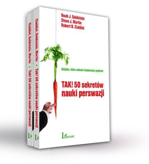 okładka Tak! 50 sekretów nauki perswazji, Książka   Noah J. Goldstein, Steve J. Martin, Cialdini