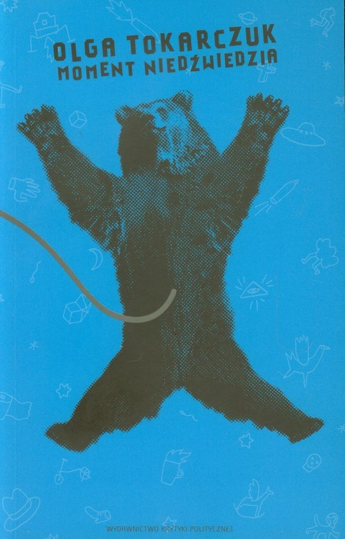 okładka Moment niedźwiedzia, Książka | Olga Tokarczuk
