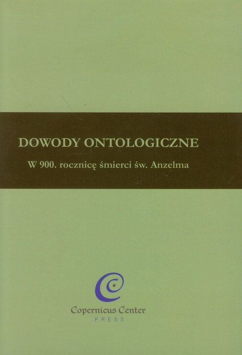okładka Dowody ontologiczne W 900. rocznicę śmierci św. Anzelma, Książka  