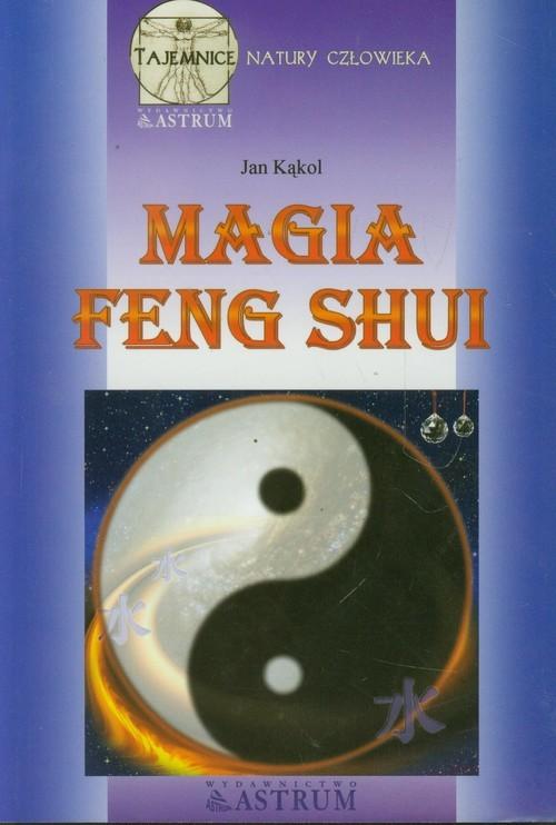okładka Magia feng shui, Książka | Kąkol Jan