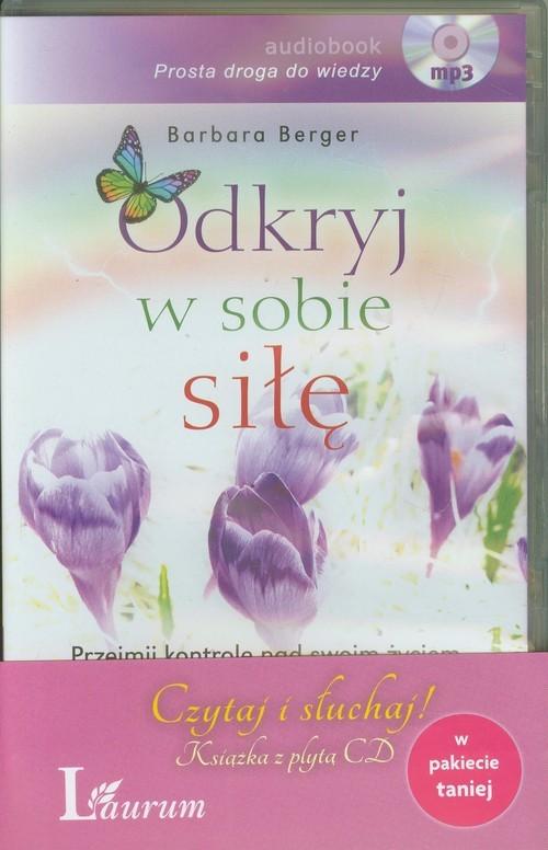 okładka Odkryj w sobie siłę z płytą CD pakiet, Książka | Barbara Berger