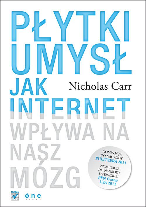 okładka Płytki umysł Jak internet wpływa na nasz mózg. KsiążkaNicholas Carr