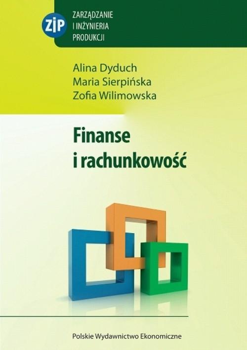 okładka Finanse i rachunkowość, Książka | Alina  Dyduch, Maria  Sierpińska, Zo Wilimowska
