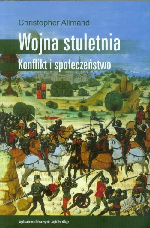 okładka Wojna stuletnia Konflikt i społeczeństwo, Książka | Allmand Christopher