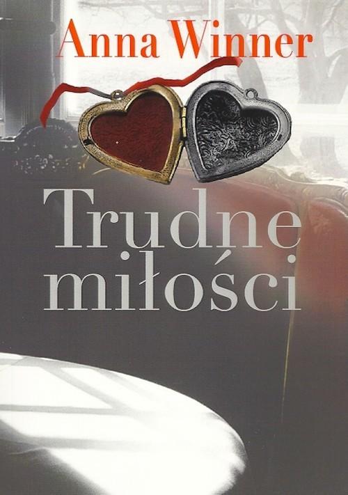 okładka Trudne miłości, Książka | Winner Anna
