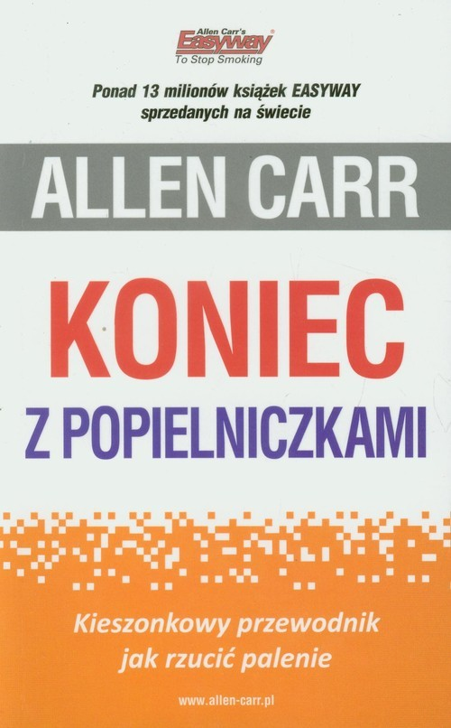 okładka Koniec z popielniczkami Kieszonkowy przewodnik jak rzucić palenie, Książka | Carr Allen