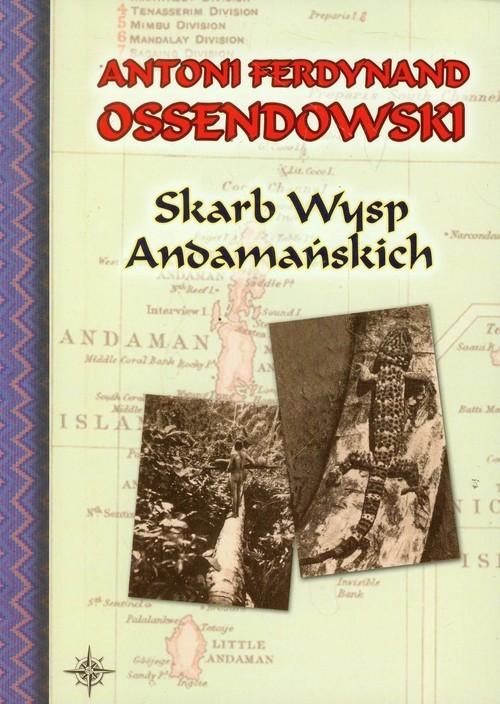 okładka Skarb Wysp Andamańskichksiążka      Antoni Ferdynand Ossendowski