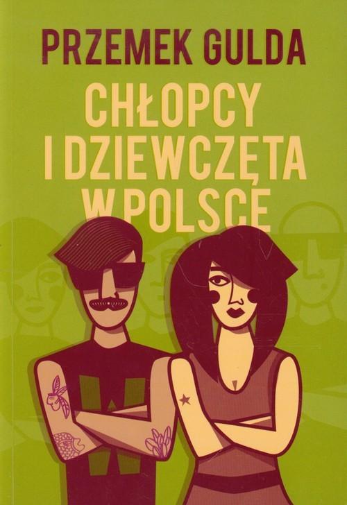 okładka Chłopcy i dziewczęta w Polsce, Książka | Przemek  Gulda