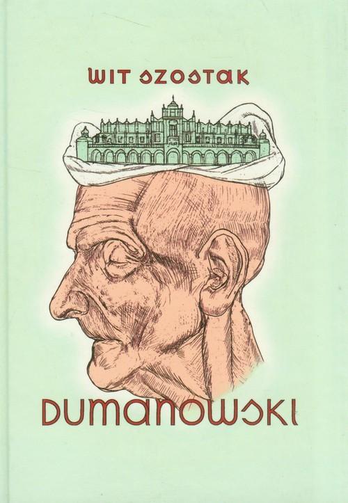 okładka Dumanowski, Książka | Szostak Wit