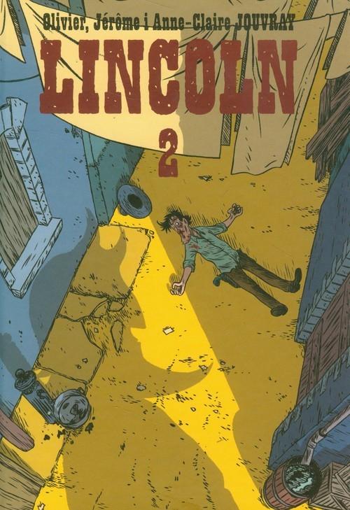 okładka Lincoln 2, Książka   Olivier Jouvray, Jerome Jouvray, Anne Jouvray
