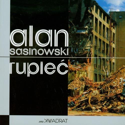 okładka Rupieć, Książka | Sasinowski Alan